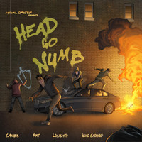 Mithril Oreder, Locksmith, Kxng Crooked & Canibus - Head Go Numb (feat. Pyrit) (Explicit)