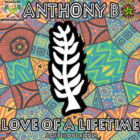 Anthony B - Love of a Lifetime