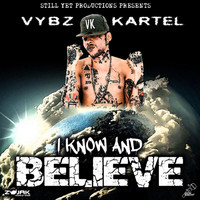 Vybz Kartel - I Know And Believe