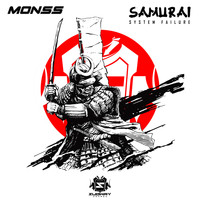 Monss - Samurai / System Failure