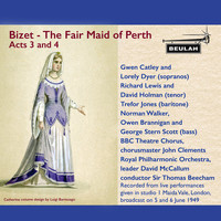 Royal Philharmonic Orchestra - Bizet: The Fair Maid of Perth Acts 3 and 4
