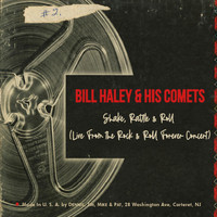 Bill Haley & His Comets - Shake, Rattle & Roll (Live From the Rock & Roll Forever Concert)
