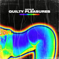 Natalie - Guilty Pleasures (Explicit)