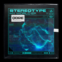 Stereotype - My World EP