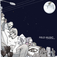 Field Music - When You Last Heard From Linda