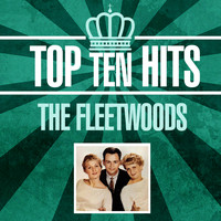 The Fleetwoods - Top 10 Hits