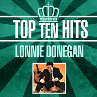 Lonnie Donegan - Top 10 Hits