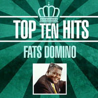 Fats Domino - Top 10 Hits