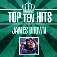 James Brown - Top 10 Hits