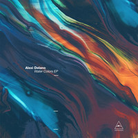 Alexi Delano - Water Colors EP