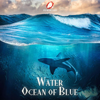 Atom Music Audio - Epic Nature Series: Water (Ocean of Blue)