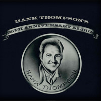 Hank Thompson - Hank Thompson's 25th Anniversary Album