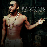 Marques Houston - Famous