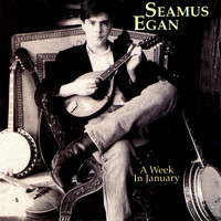 Seamus Egan - A Week In January