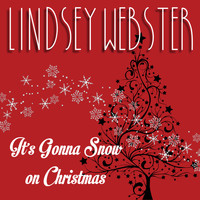 Lindsey Webster - It's Gonna Snow On Christmas