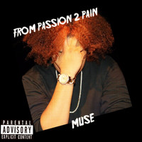 Muse - From Passion 2 Pain (Explicit)