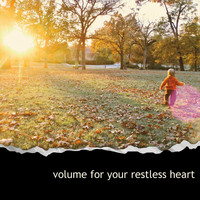 Tony Romanello - Volume for Your Restless Heart