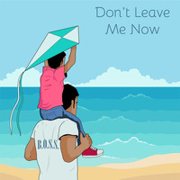 Brethren of Songs and Stories (B.O.S.S) - Don't Leave Me Now (feat. Kaushik Manikandan)
