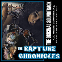 Dray Hill - The Rapture Chronicles (The Original Soundtrack)