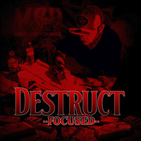 Destruct - Focused (Explicit)