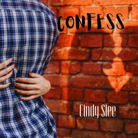 Cindy Slee - Confess