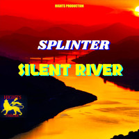 Splinter - Silent River