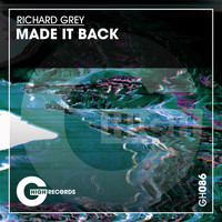 Richard Grey - Made It Back