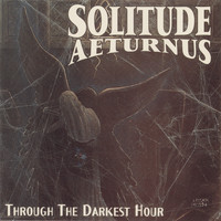 Solitude Aeturnus - Through the Darkest Hour (Explicit)