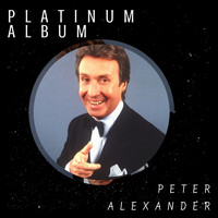 Peter Alexander - Platinum Album