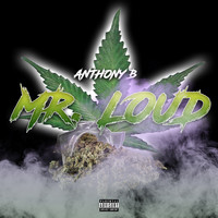 Anthony B - Mr. Loud (Explicit)