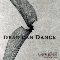 Dead Can Dance - Live from Olympia Theatre, Dublin, Ireland. March 10th, 2005