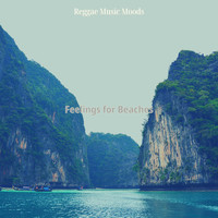 Reggae Music Moods - Feelings for Beaches