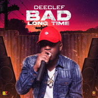 Deeclef, Romieikon - Bad Long Time (Explicit)