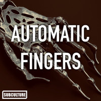 Subculture - Automatic Fingers