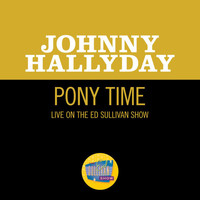 Johnny Hallyday - Pony Time (Live On The Ed Sullivan Show, July 1, 1962)