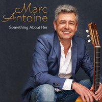 Marc Antoine - Something About Her