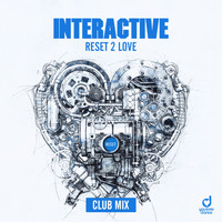 Interactive - Reset 2 Love (Club Mix)