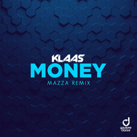 Klaas - Money (Mazza Remix)