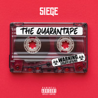 Siege - The Quarantape (Explicit)