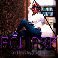 Eclipse - In the Beginning