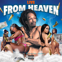 Live - From Heaven (Explicit)