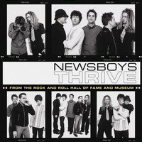 Newsboys - Thrive, Live From The Rock And Roll Hall Of Fame And Museum