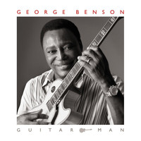 George Benson - Guitar Man (Deluxe Edition)