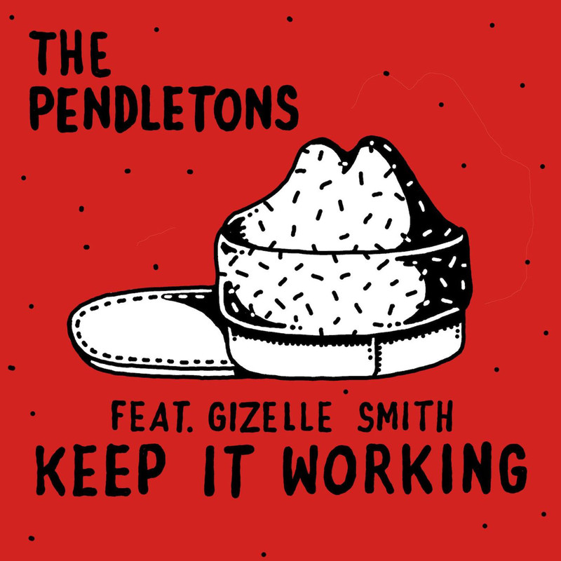 Keep It Working (feat. Gizelle Smith)