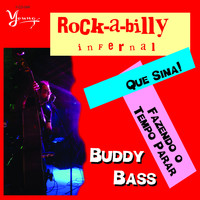 Buddy Bass - Rock-a-Billy Infernal