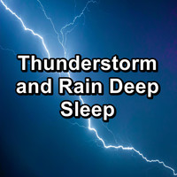 Sleep Music - Thunderstorm and Rain Deep Sleep