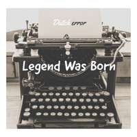Dutch error - Legend Was Born