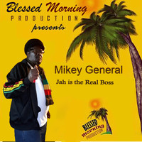Mikey General - Jah Is the Real Boss