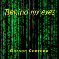 Gerson Centeno - Behind My Eyes