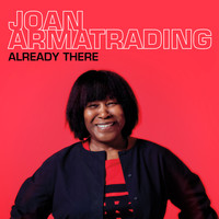 Joan Armatrading - Already There